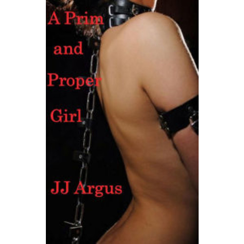 A Prim and Proper Girl