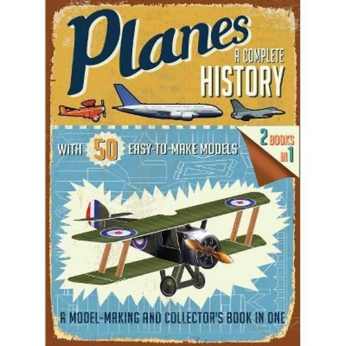 Complete History: Planes: A Complete History (Paperback)