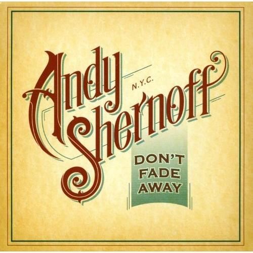 Don't Fade Away [CD]