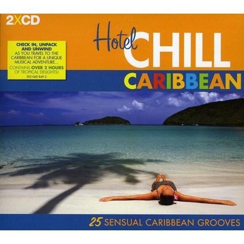 Hotel Chill Caribbean [CD]