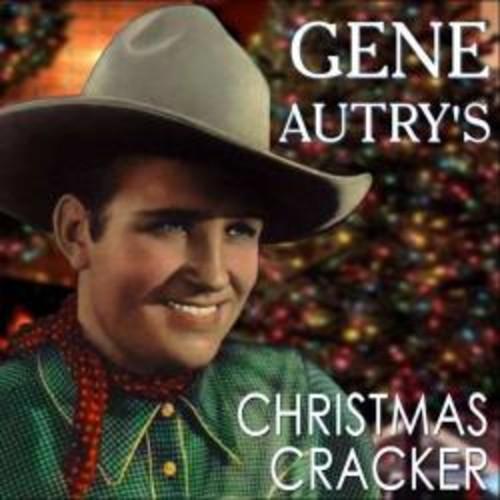 GENE AUTRY - GENE AUTRY'S CHRISTMAS CRACKER