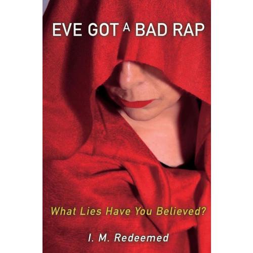 Eve Got a Bad Rap