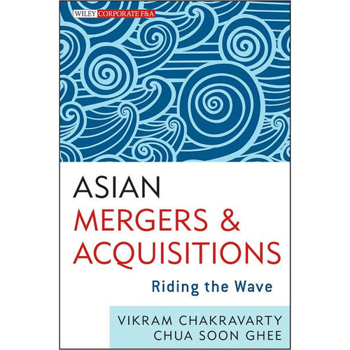 Asian Mergers and Acquisitions: Riding the Wave / Edition 1