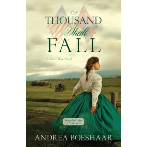 Shenandoah Valley Saga: A Thousand Shall Fall (Paperback)
