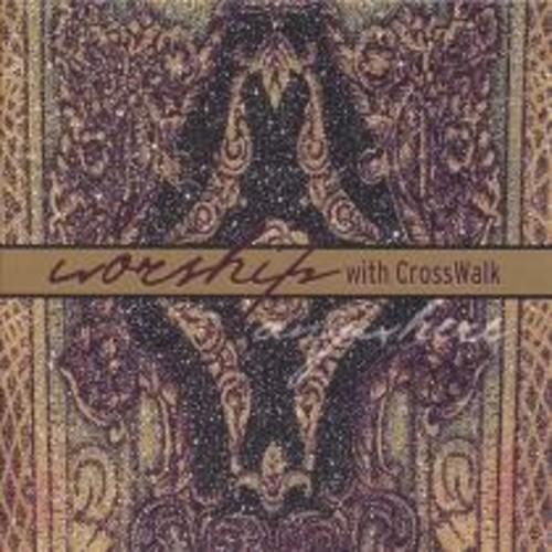 Worship with Crosswalk [CD]