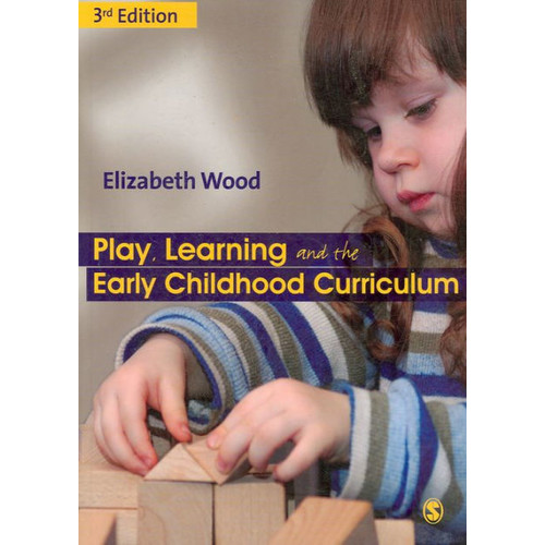 Play, Learning and the Early Childhood Curriculum / Edition 3