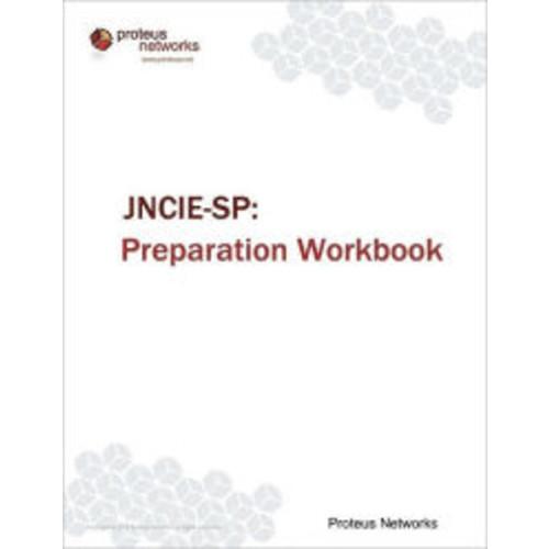 JNCIE-SP: Preparation Workbook