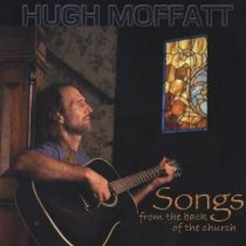 Songs from the Back of the Church [CD]