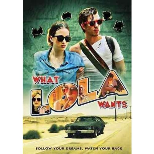 What Lola Wants (DVD)