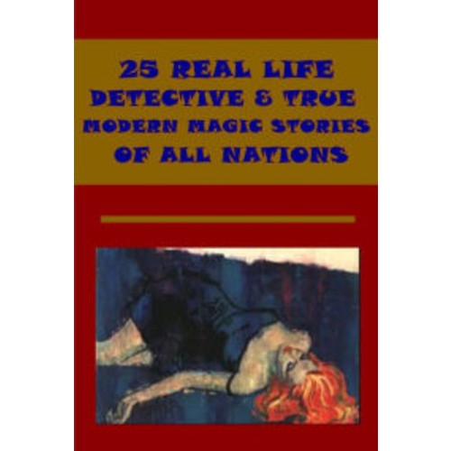 25 REAL LIFE DETECTIVE- A Flight into Texas Adventures in the Secret Service of the Post-Office Department An Erring Shepherd Aspirant for Congress Fortune of Seth Savage Wish Unexpectedly Gratified Old Game Revived Formidable Weapon Saint-Germain