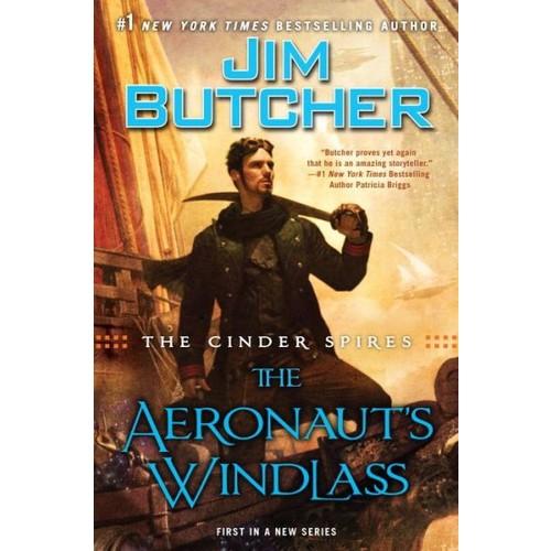 The Cinder Spires: the Aeronaut's Windlass