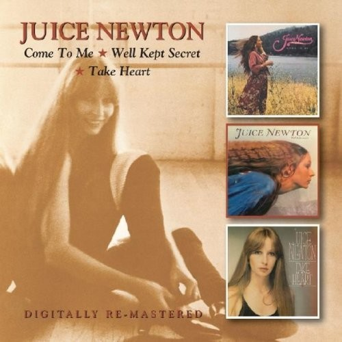 Come To Me/Well Kept Secret/Take Heart / Juice Newton
