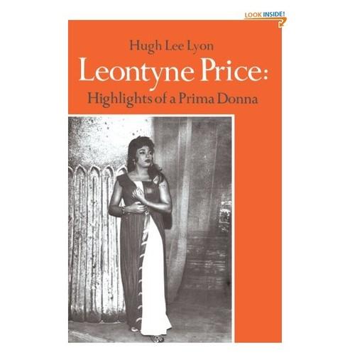 Leontyne Price: Highlights of a Prima Donna