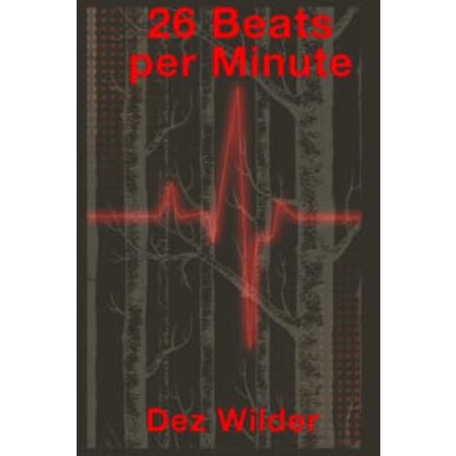26 Beats Per Minute