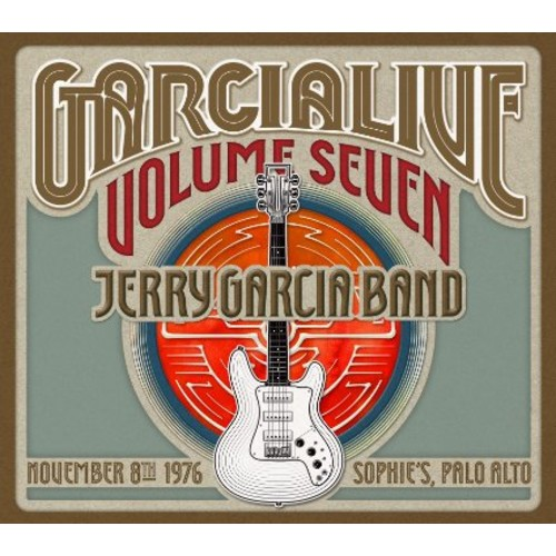 Jerry Band Garcia - GarciaLive Volume Seven: November 8th 1976 Sophie's Palo Alto