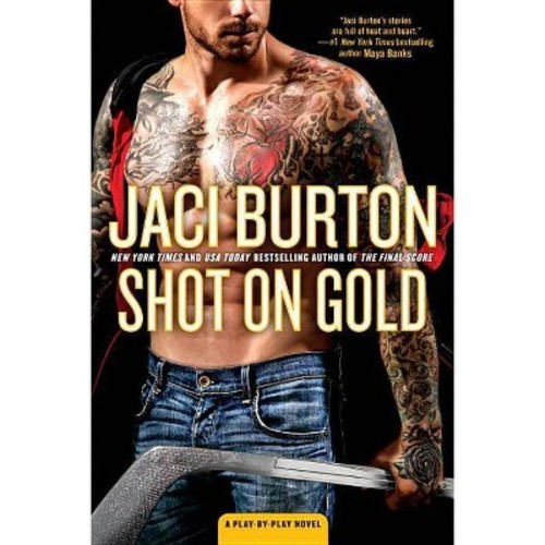Shot on Gold (Paperback) (Jaci Burton)