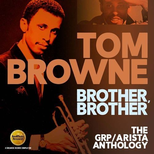 Brother, Brother: The GRP/Arista Anthology [CD]