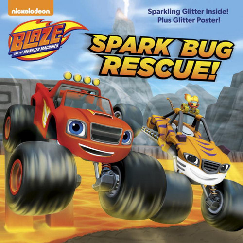 Blaze and the Monster Machines Spark Bug Rescue! Storybook