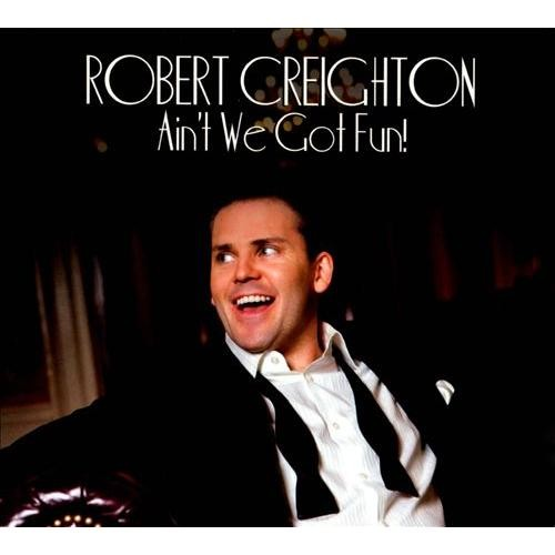 Ain't We Got Fun [CD]