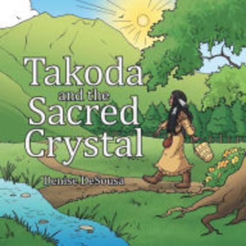 Takoda and the Sacred Crystal