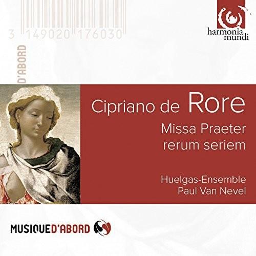 Capriano De Rore - Rore: Missa Praeter Rerum Seriem, Motets & Madrigals