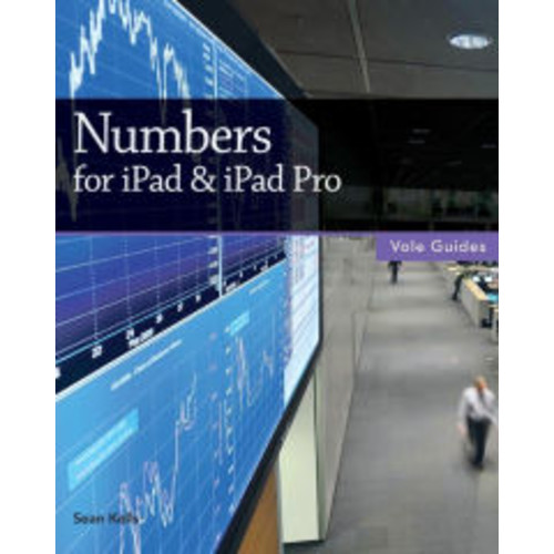 Numbers for iPad & iPad Pro (Vole Guides)
