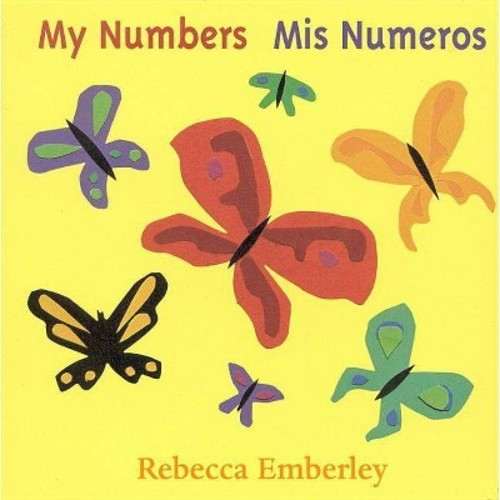 My Numbers / Mis Numeros (Board) by Rebecca Emberley