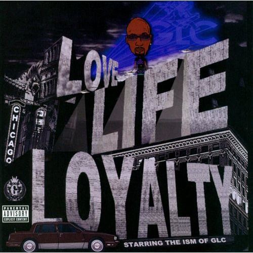 Love, Life, & Loyalty [CD] [PA]