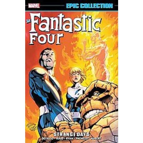 Fantastic Four Epic Collection: Strange Days (Paperback)