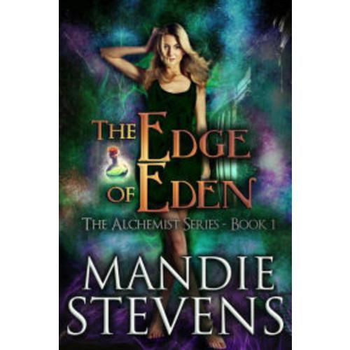 The Edge of Eden (The Alchemist Series, #1)