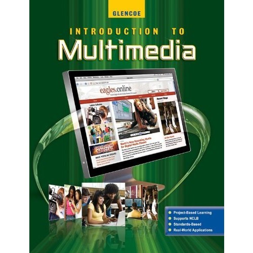Introduction To Multimedia, Student Edition (MULTI-MEDIA (HS))
