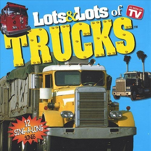 Lots & Lots of Trucks [CD]