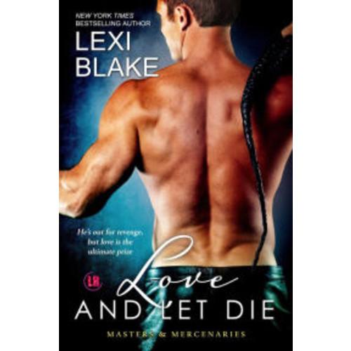 Love and Let Die (Masters and Mercenaries Series #5)