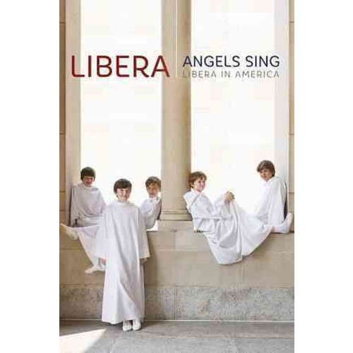 Angels Sing: Libera in America (DVD)