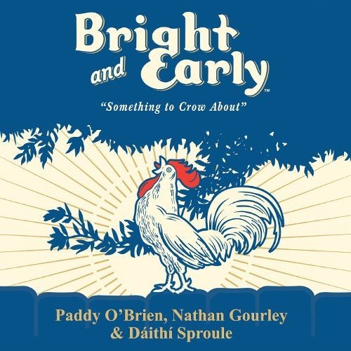 Bright and Early [CD]