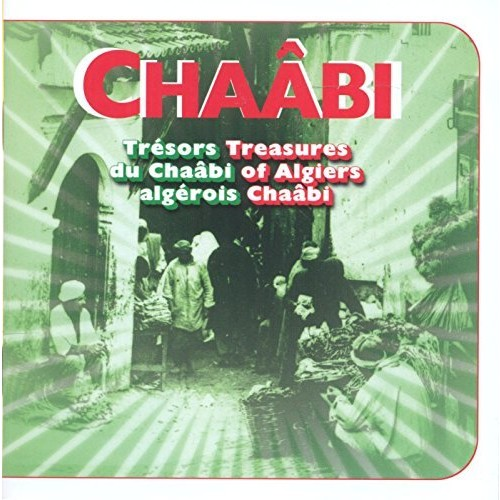 Treasures of Algiers Chaabi