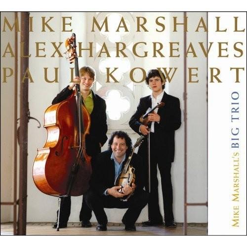 Mike Marshall's Big Trio [CD]