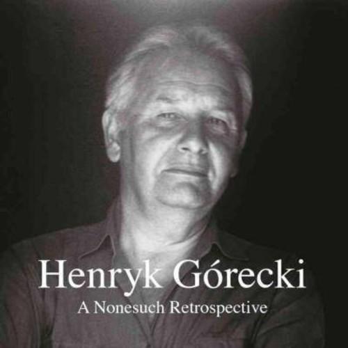 Henryk Grecki: A Nonesuch Retrospective [CD]