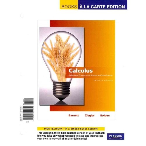 Calculus for Business, Economics, Life Sciences and Social Sciences: Books a La Carte