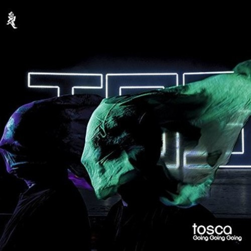 Tosca - Going Going Going (CD)