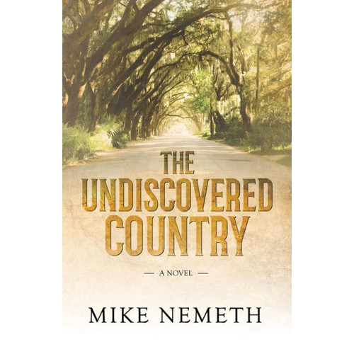 The Undiscovered Country: A Novel