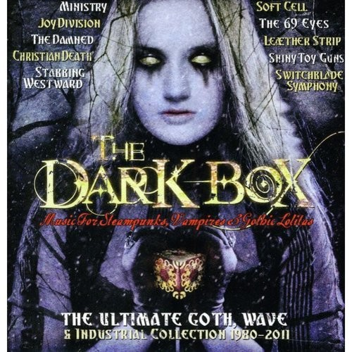 Dark Box: The Ultimate Goth, Wave & Industrial Collection 1980-2011 [CD]