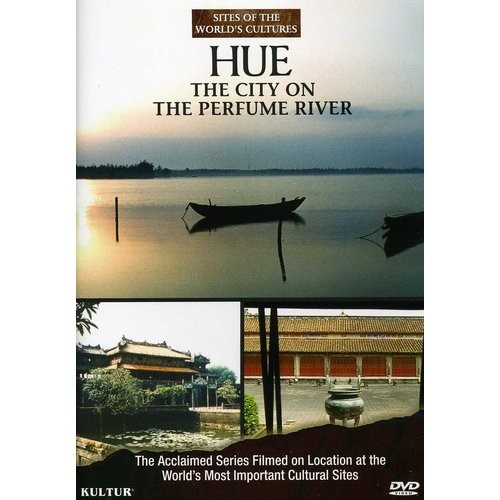 Sites of the World's Cultures: Hue - The City on the Perfume River (DVD) (Eng) 1999