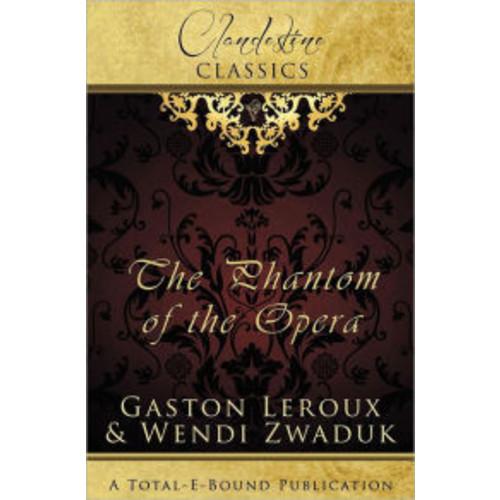 Clandestine Classics: The Phantom of the Opera