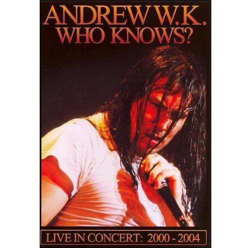 Andrew W.K.: Who Knows? Live in Concert 2000-2004 (DVD) (Eng) 2004