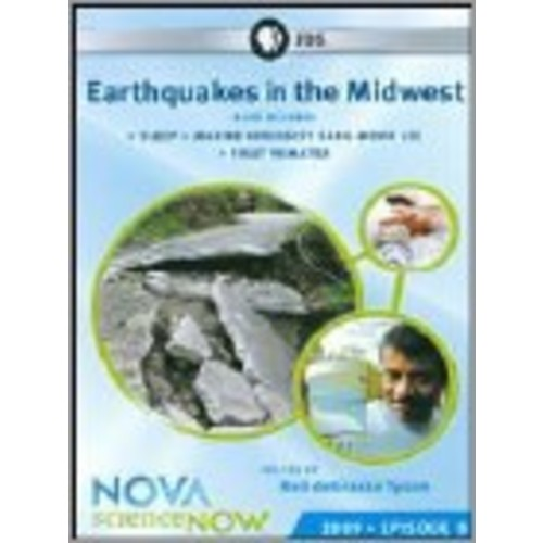 NOVA: scienceNOW: 2009 Episode 8 - Earthquakes in the Midwest [DVD]