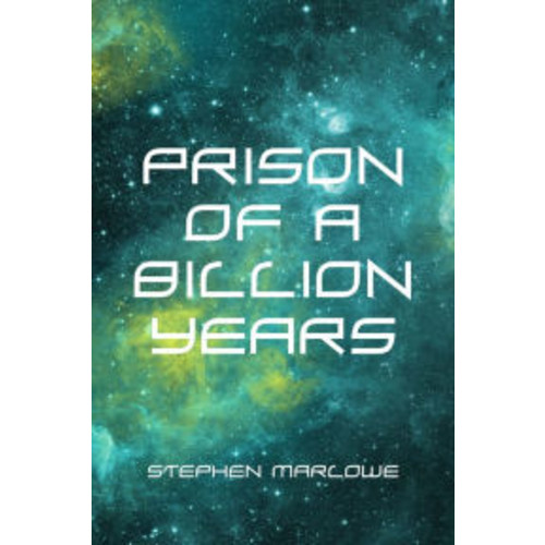 Prison of a Billion Years