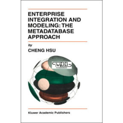 Enterprise Integration and Modeling: The Metadatabase Approach / Edition 1