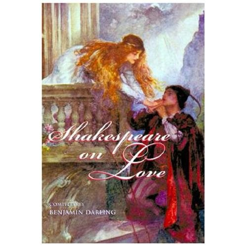 Shakespeare on Love William Shakespeare