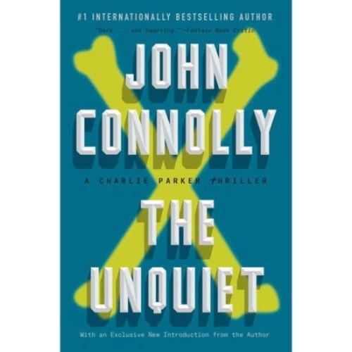 The Unquiet : A Charlie Parker Thriller